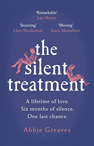The Silent Treatment by [Greaves, Abbie]