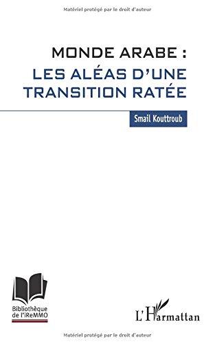 monde-arabe-les-aleas-dune-transition-ratee