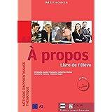 À Propos - A2 Livre De L'Élève, Cahier D' Exercices + CD's