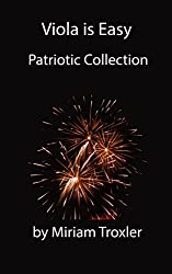 Viola is Easy: Patriotic Collection (Music is Easy Book 2) (English Edition)
