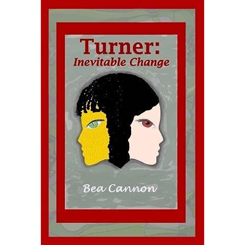 Turner: Inevitable Change: Volume