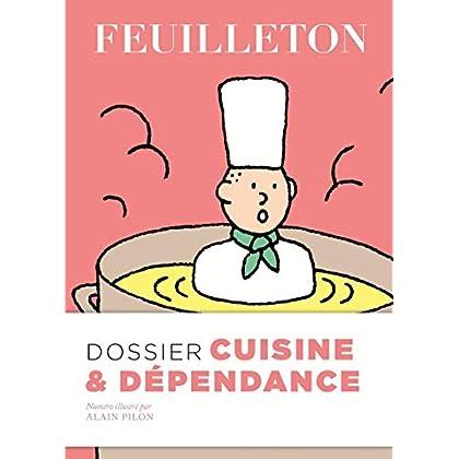 Feuilleton N°16 - Dossier Cuisine et Dépendance