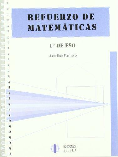 Refuerzo de matemáticas.: 1º de ESO - 9788497001151
