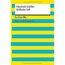 Wilhelm Tell: Reclam XL – Text und Kontext