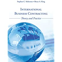 International Business Contracting: Theory and Practice