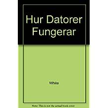 Hur Datorer Fungerar: (Swedish)
