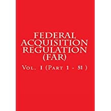 Federal Acquisition Regulation Part 1 - 51: January 19, 2017 (English Edition)