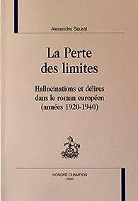 La perte des limites par Alexandre Seurat