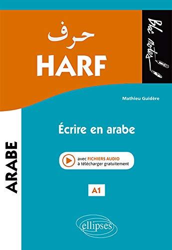 Harf  Écrire en arabe  A1 (niveau 1)