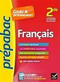 Français 2de - Prépabac Cours & entraînement: cours, méthodes et exercices progressifs (seconde)
