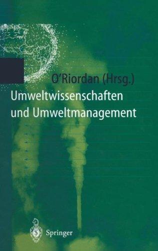 Umweltwissenschaften und Umweltmanagement: Ein interdisziplinäres Lehrbuch