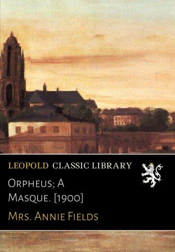 orpheus-a-masque-1900