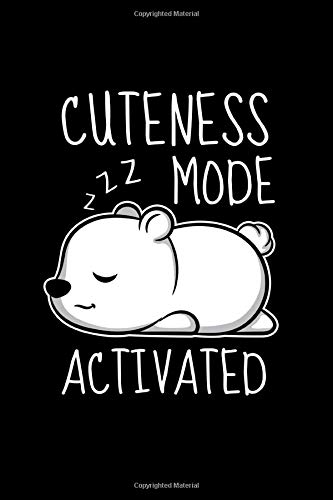 Notebook Cuteness Mode Activated: 109 pages A5 ( 6x9 inch) - Grid Paper - Graph Paper - Quad Ruled - Great gift for kids and friends - A great gift ... of school - Little Sweet Sleeping Polar Bear Mode-quad