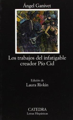 Portada del libro Los trabajos del infatigable creador Pío Cid (Letras Hispánicas)