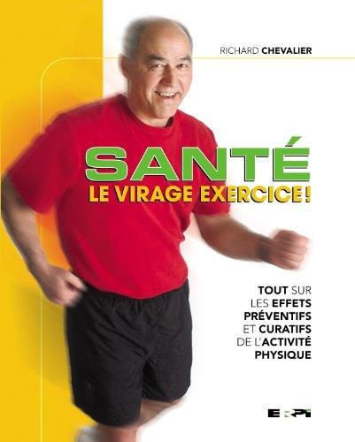 Santé : Le virage exercice