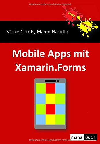 Mobile Apps mit Xamarin.Forms