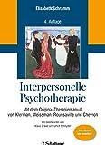Interpersonelle Psychotherapie: Mit dem Original-Therapiemanual von Klerman, Weissman, Rounsaville und Chevron (German Edition)