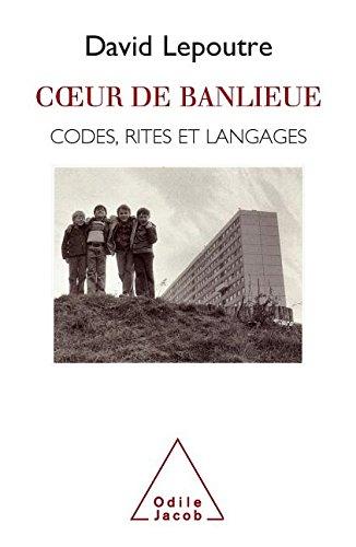 COEUR DE BANLIEUE. Codes, rites et langages par Lepoutre