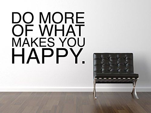 Do More What Makes You Happy Wandtattoo Black Certified Freak