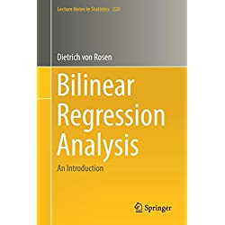 Bilinear Regression Analysis: An Introduction (Lecture Notes in Statistics, Band 220)
