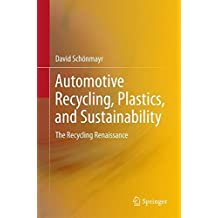 Automotive Recycling, Plastics, and Sustainability: The Recycling Renaissance