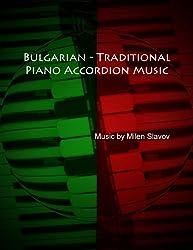 Bulgarian - Traditional, Piano Accordion Music (English Edition)