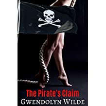 The Pirate's Claim (Bareback Fertile Erotica) (English Edition)