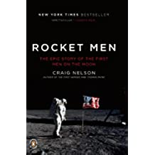 Rocket Men: The Epic Story of the First Men on the Moon (English Edition)
