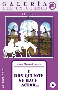 Y Don Quijote se hace actor-- Cover Image