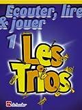 DEHASKE ECOUTER, LIRE ET JOUER - LES TRIOS VOL.1 - COR