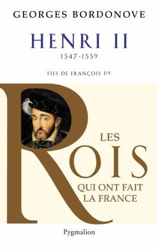 Henri II : Roi gentilhomme par Georges Bordonove