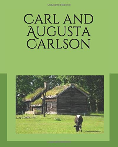 Carl and Augusta Carlson