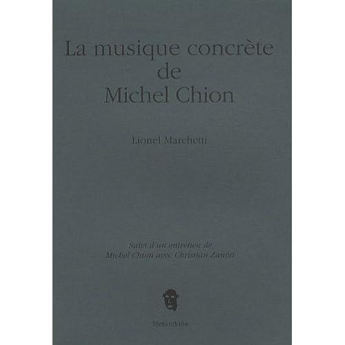 La musique concrète de Michel Chion