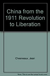 China from the 1911 Revolution to Liberation