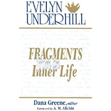 Fragments From an Inner Life: The Notebooks of Evelyn Underhill by Evelyn Underhill (1993-02-02)