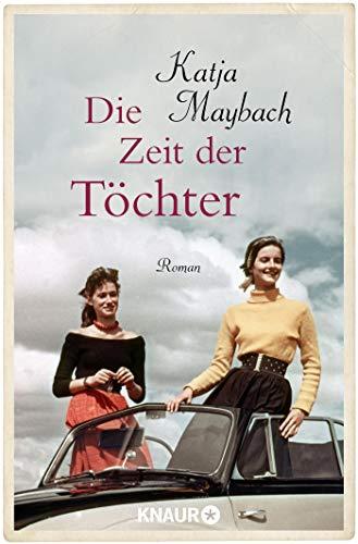 Die Zeit der Töchter: Roman