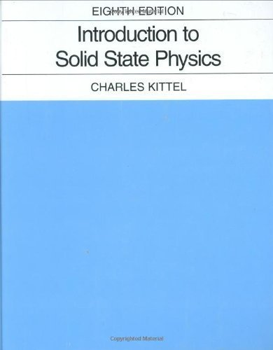 Introduction to Solid State Physics by Kittel, Charles (2004) Hardcover
