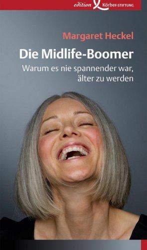 Die Midlife-Boomer: Warum es nie spannender war, älter zu werden