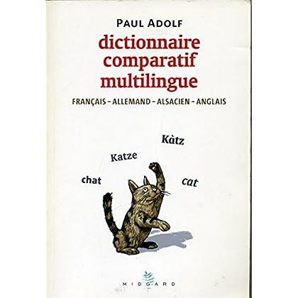 Dictionnaire comparatif multilingue français-allemand-alsacien-anglais