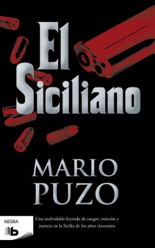 El siciliano (B DE BOLSILLO) por Mario Puzo
