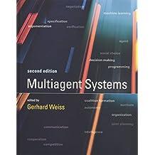 Multiagent Systems (Intelligent Robotics and Autonomous Agents)