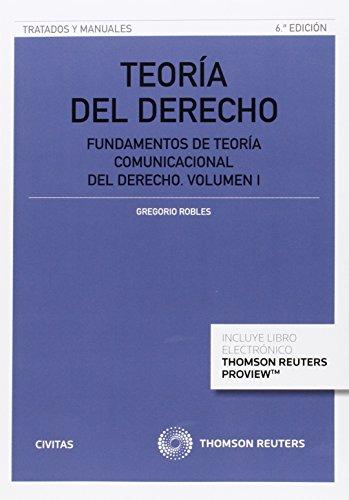 Teoría Del Derecho I (Tratados y Manuales de Derecho) por Robles Morchón Gregorio