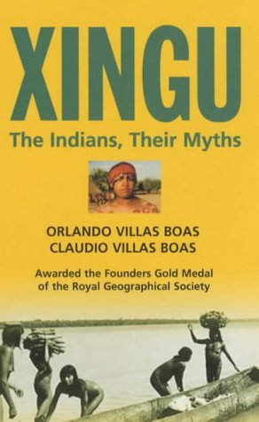 xingu-indians-and-their-myths-by-orlando-villas-boas-17-mar-2004-paperback
