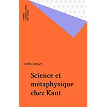 Science et métaphysique chez Kant