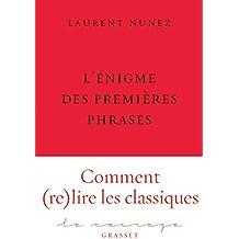 L'énigme des premières phrases: collection Le Courage dirigée par Charles Dantzig
