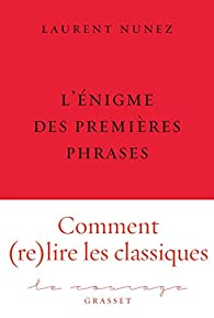 L'énigme des premières phrases par Laurent Nunez