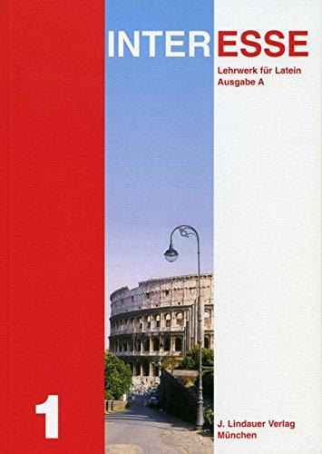 Interesse, Ausgabe A, Bd.1 : Lektionen 1-25