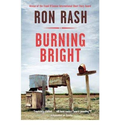 [(Burning Bright)] [Author: Ron Rash] published on (August, 2012)