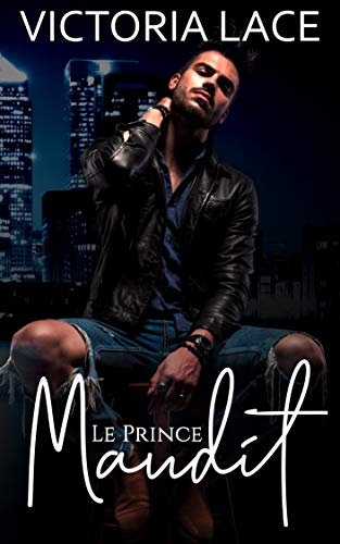 Le Prince Maudit par Victoria Lace
