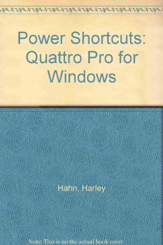 Power Shortcuts: Quattro Pro for Windows/Book and Disk Stout Hahn